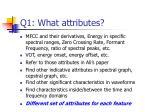 q1 what attributes