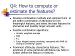 q4 how to compute or estimate the features
