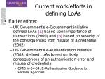 current work efforts in defining loas