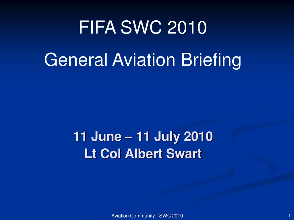 11 june 11 july 2010 lt col albert swart l.