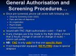 general authorisation and screening procedures10