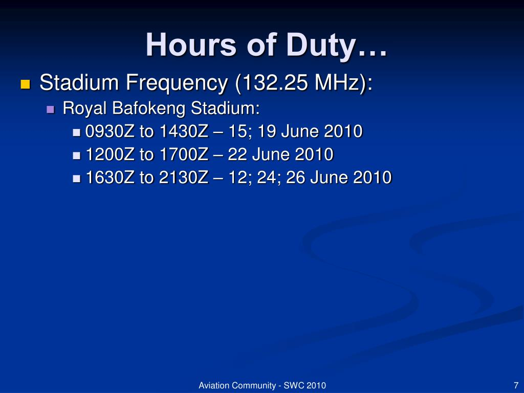 Hours of Duty…