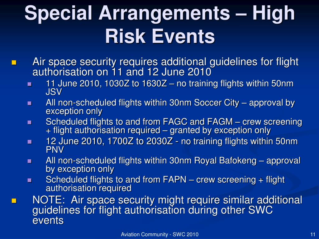 Special Arrangements – High Risk Events