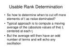 usable rank determination