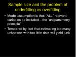 sample size and the problem of underfitting vs overfitting
