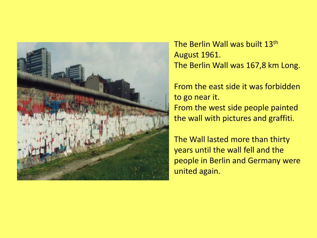 The Berlin Wall was built 13