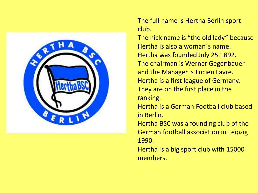 The full name is Hertha Berlin sport club.