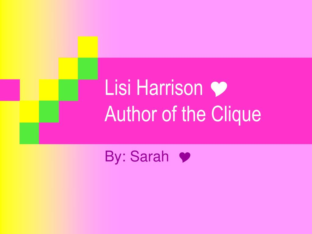 lisi harrison y author of the clique l.