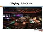 playboy club cancun