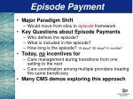 episode payment