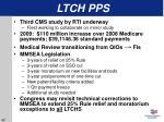 ltch pps