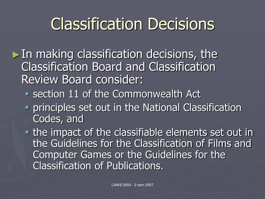 Classification Decisions