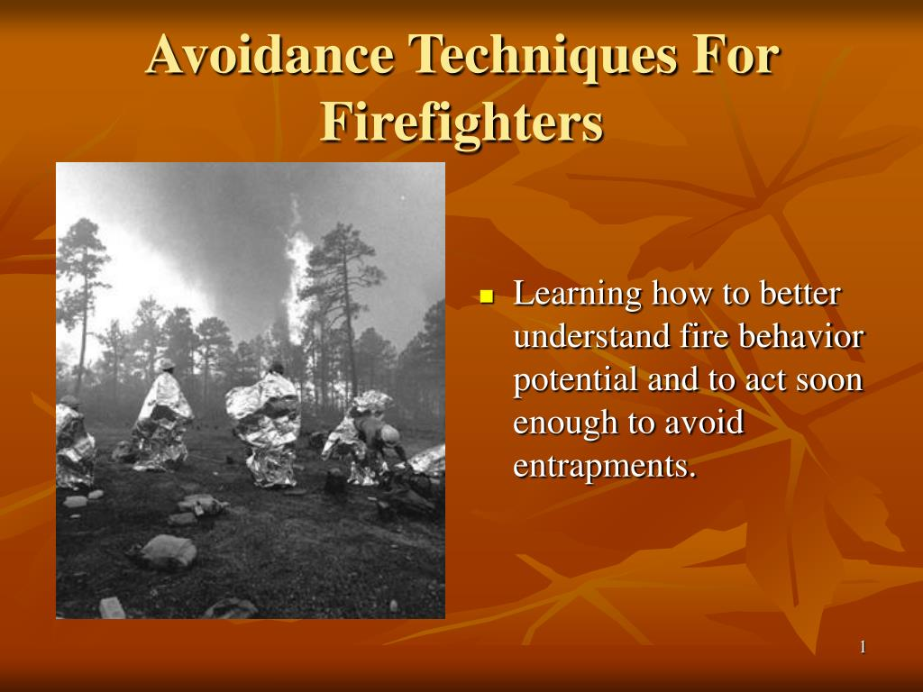 avoidance techniques for firefighters l.