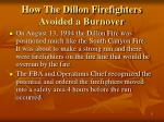 how the dillon firefighters avoided a burnover