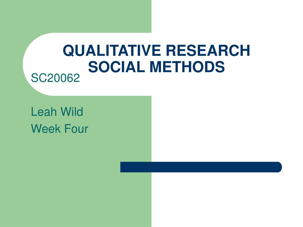 qualitative research social methods l.