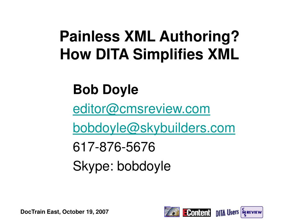 painless xml authoring how dita simplifies xml l.