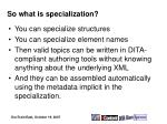 so what is specialization