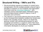 structured writing 1960 s and 70 s