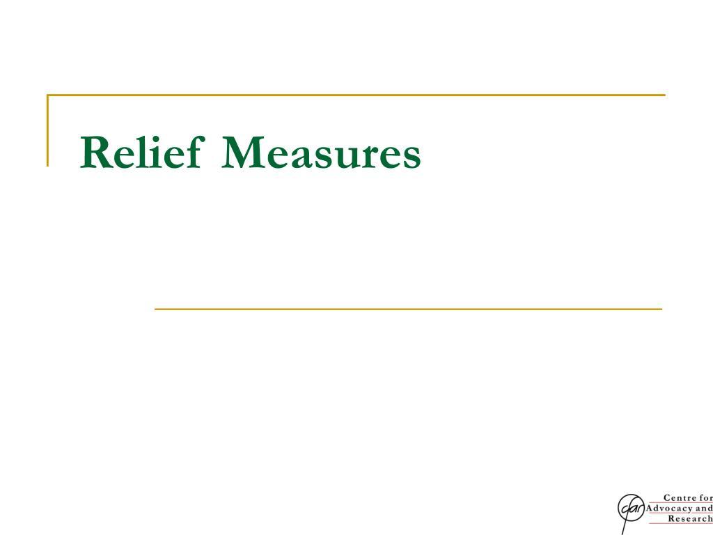 Relief Measures