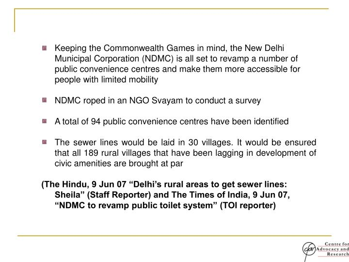 Keeping the Commonwealth Games in mind, the New Delhi Municipal Corporation (NDMC) is all set to rev...