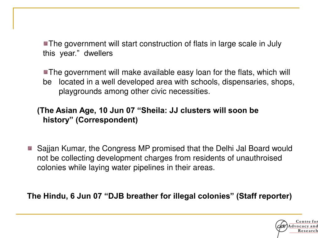 """The government will start construction of flats in large scale in July       this  year.""""  dwellers"""