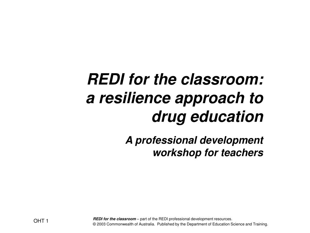 redi for the classroom a resilience approach to drug education l.