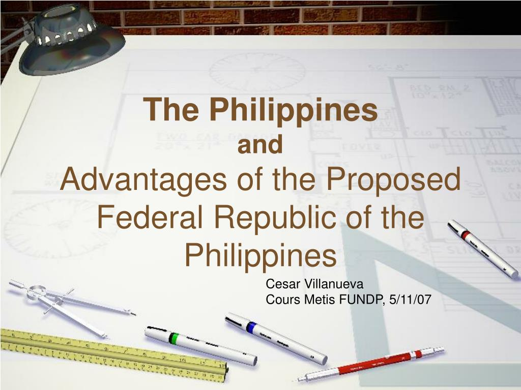 the philippines and advantages of the proposed federal republic of the philippines l.
