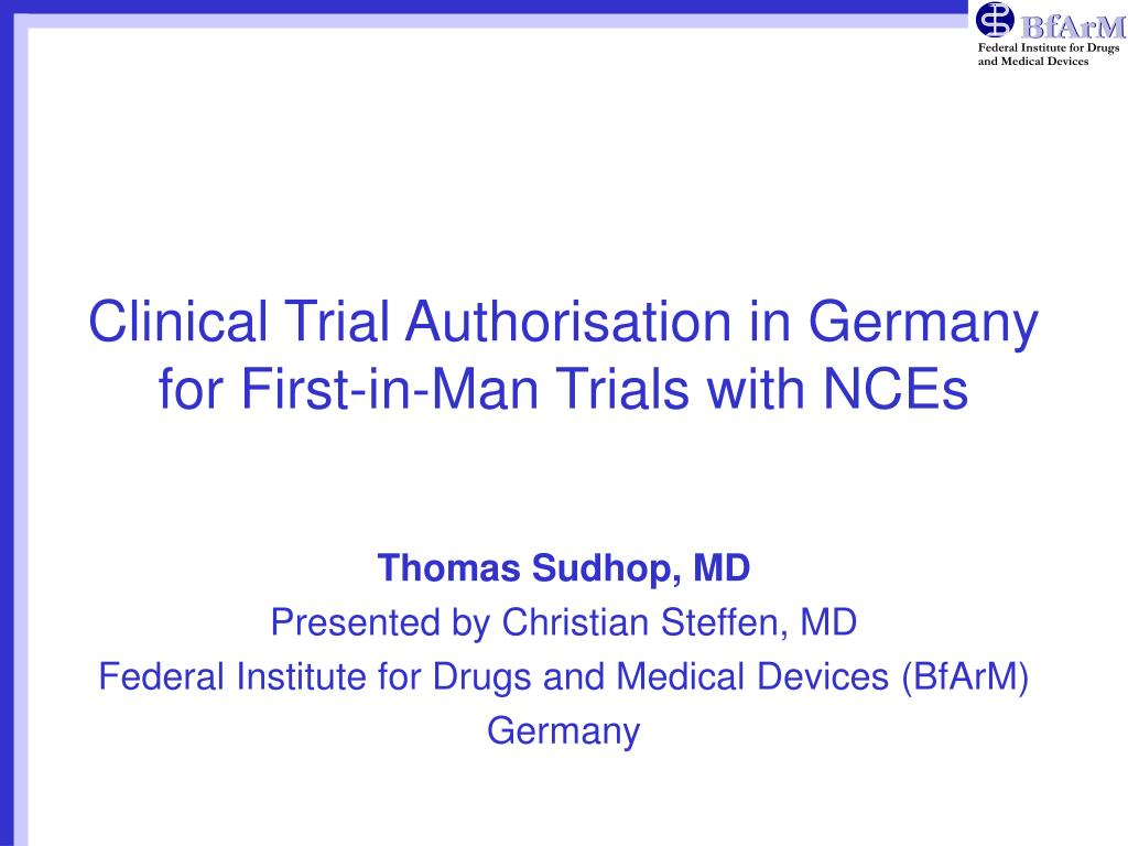 clinical trial authorisation in germany for first in man trials with nces l.