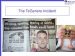 the tegenero incident
