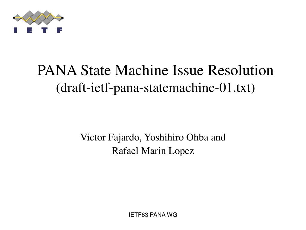pana state machine issue resolution draft ietf pana statemachine 01 txt l.