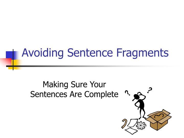 avoiding sentence fragments n.