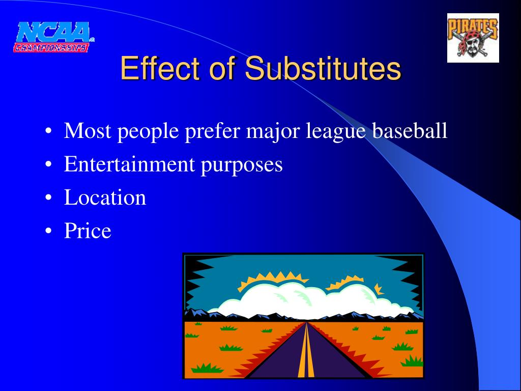Effect of Substitutes