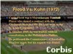 flood vs kuhn 1972