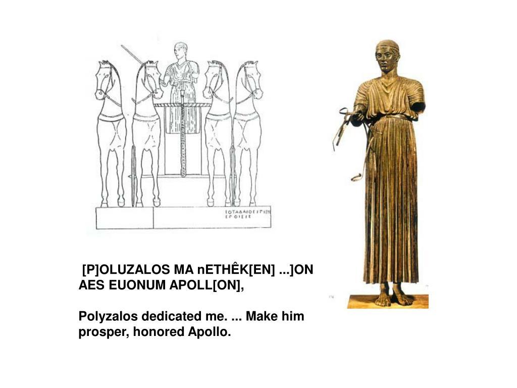 [P]OLUZALOS MA nETHÊK[EN] ...]ON AES EUONUM APOLL[ON],