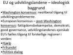 eu og udviklingslandene ideologisk baggrund