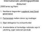 internationale udviklingspolitiske diskurser13