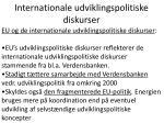 internationale udviklingspolitiske diskurser14