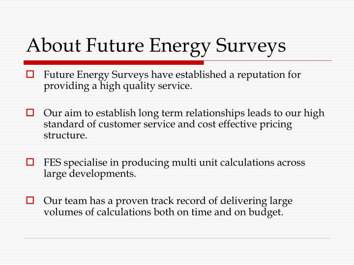 About future energy surveys
