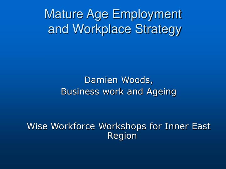 Mature Age Employment