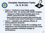 complex hardware tasks 4 5 16