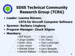 sdss technical community research group tcrg