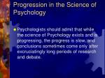 progression in the science of psychology