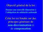 cette loi est fond e sur des principes g n raux de non discrimination et de compensation