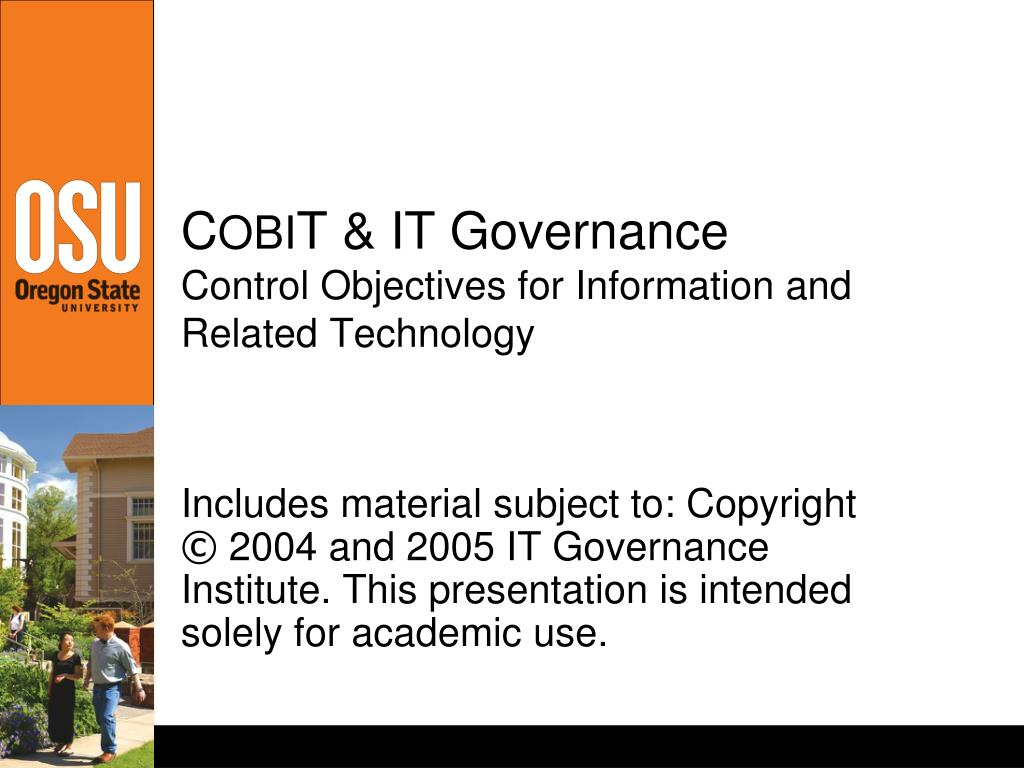 c obi t it governance control objectives for information and related technology l.
