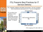 itil presents best practices for it service delivery