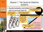 reason 1 the quest for effective systems