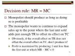 decision rule mr mc