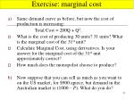 exercise marginal cost