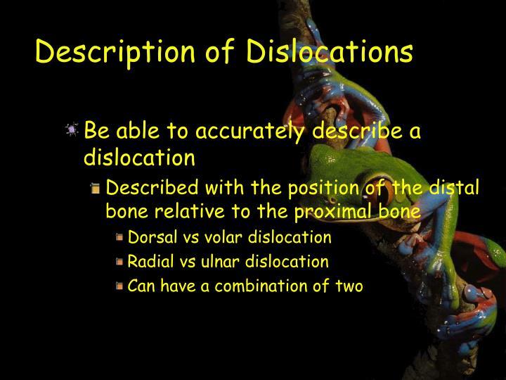 Description of Dislocations