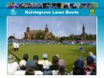 kelvingrove lawn bowls